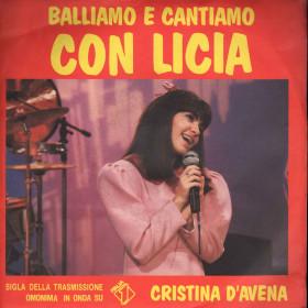 Cristina D'Avena Vinile 45 giri Balliamo E Cantiamo Con Licia Nuovo Five FM 13194