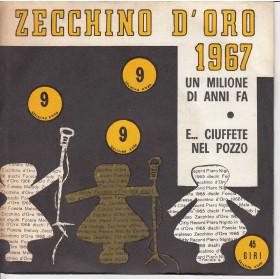 """Zecchino D'Oro 1967 Vinile 45 giri 7"""" Un Milione Di Anni Fa / E... Ciuffete Nel Pozzo Nuovo"""
