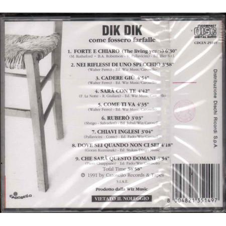 Dik Dik CD Come Fossero Farfalle Nuovo Sigillato 8004821351497