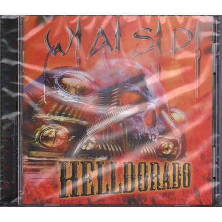 W.A.S.P. CD Helldorado Nuovo Sigillato 0636551181822