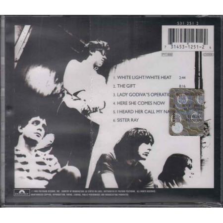The Velvet Underground  CD White Light/White Heat Nuovo Sigillato 0731453125124