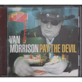 Van Morrison CD Pay The Devil Nuovo Sigillato 0602498770061
