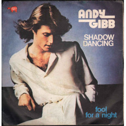 "Andy Gibb Vinile 45 giri 7"" Shadow Dancing / Fool For A Night - RSO Nuovo"