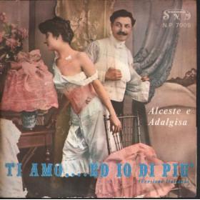 """Alceste E Adalgisa Vinile 7"""" 45giri Ti Amo Ed Io Di Piu' / Problems - S N. D Record Nuovo"""
