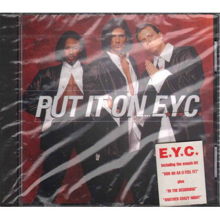 E.Y.C.  CD Put It On Nuovo Sigillato 0008811141028