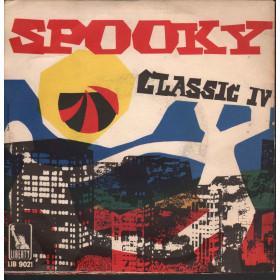 The Classics IV Vinile 45 giri I Spooky / Liberty Nuovo