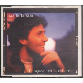 Luca Barbarossa Cd'S Singolo Il Ragazzo Con La Chitarra / Nuovo 5099766294216