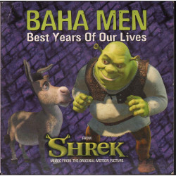 Baha Men Cd'S Singolo Best Years Of Our Lives Shrek Ost Universal 0600445090224