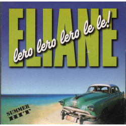 Eliane ‎Cd'S Singolo Lero Lero Lero Le Le / Do It Yourself Nuovo 8022745002981