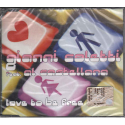 Gianni Coletti Feat. Al Castellana Cd'S Singolo Love To Be Free 5050466735829