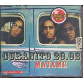 Cubanito 20.02 Cd'S Singolo Matame / Edel Sigillato 8005020176027