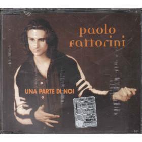 Paolo Fattorini Cd'S Singolo Una Parte di Noi / Rossodisera Sigil. 8027428000162