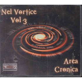 AA.VV. Cd'S Singolo Nel Vortice Vol. 3 / Area Cronica Sigillato 5033197120836