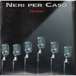 Neri Per Caso ‎‎Cd'S Singolo Donne / Easy Records ‎Sigillato 5099766113111