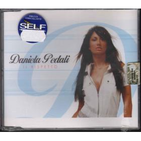 Daniela Pedali Cd'S Singolo Il Rispetto / Self Sigillato 8019991861646