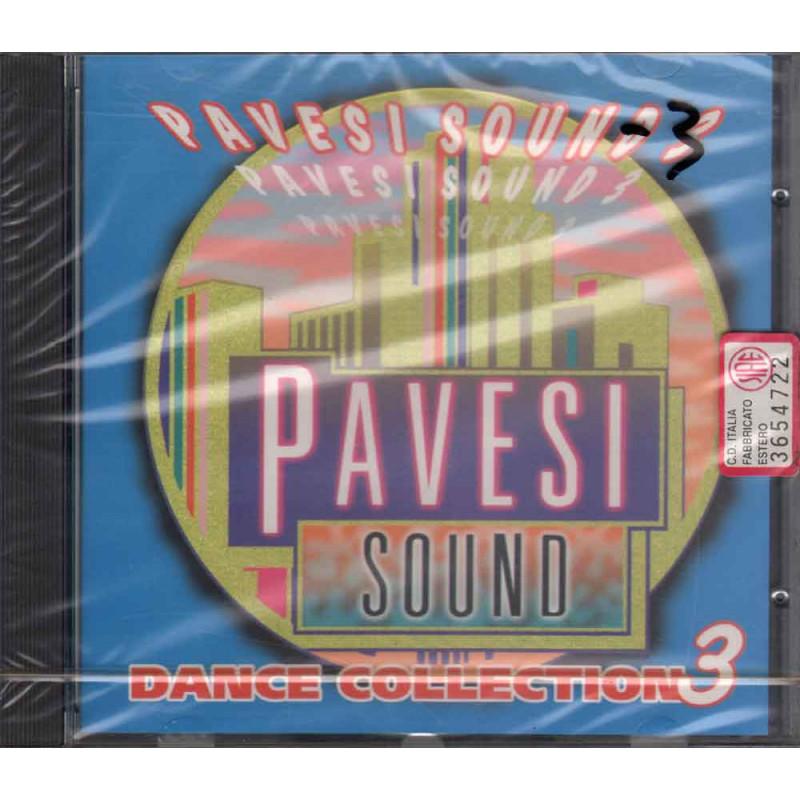 Pavesi Sound  CD Pavesi Sound Dance Collection 3 Nuovo Sigillato 5099747267222
