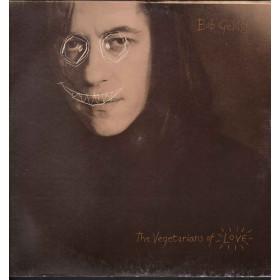 Bob Geldof Lp Vinile The Vegetarians Of Love / Phonogram 846 250-1 Nuovo