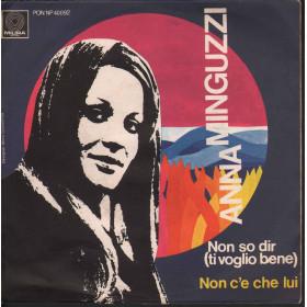 """Anna Minguzzi Vinile 7"""" 45 giri Non So Dir (Ti Voglio Bene) Nuovo"""
