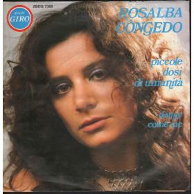 """Rosalba Congedo Vinile 7"""" 45 giri Piccole Dosi Di Umanita' Donne Come Me Nuovo"""