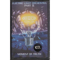 Electric Light Orchestra Part II MC7 Moment Of Truth / Sigillata 0782124961046