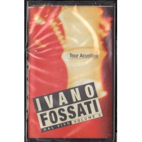 Ivano Fossati MC7 Tour Acustico - Dal Vivo Volume 3 / Columbia Sigillata