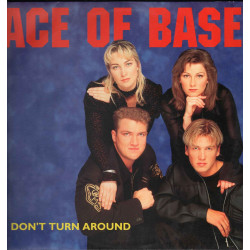 "Ace Of Base Vinile 12"" Don't Turn Around / Young And Proud Metronome Nuovo"