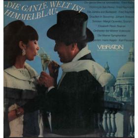 Fred Raymond Lp Vinile Die Ganze Welt Ist Himmelblau / Vibraton Nuovo