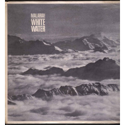 Malaria ‎‎‎‎‎‎Lp Vinile White Water / Base Record ‎TWI 067 Sigillato