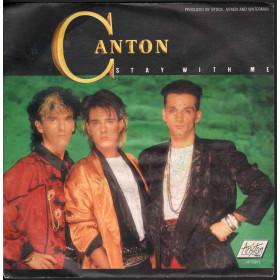 "Canton Vinile 7"" 45 giri Stay With Me / Go Back Ariston Music AR 00971 Nuovo"