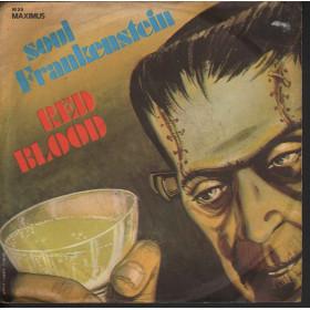 "Red Blood Vinile 7"" 45 giri Soul Frankenstein / Maximus M 25 Nuovo"