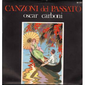 Oscar Carboni Lp Vinile Canzoni Del Passato / Joker SM 3357 Nuovo