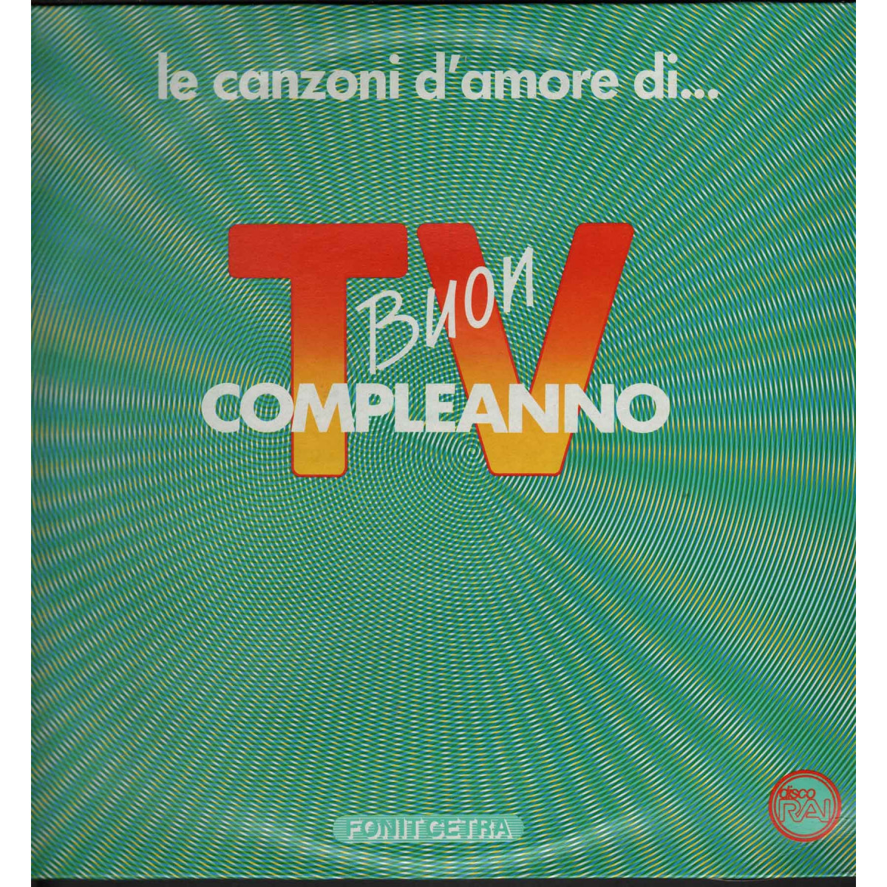 AA.VV.   Lp Vinile Le Canzoni D'Amore Di Buon Compleanno Tv Fonit