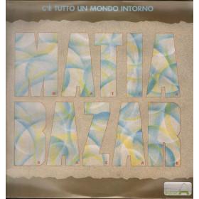 Matia Bazar Lp Vinile C'e' Tutto Un Mondo Intorno CGD LSM 1269 MusicA Sigillato