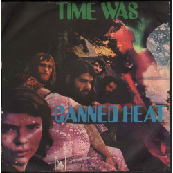 Canned Heat ‎Low Down / Time Was - Liberty ‎LIB 9046 ‎