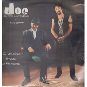 Joe Sarnataro & Blue Stuff Lp Vinile E' Asciuto Pazzo 'O Padrone Nuovo