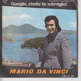 M. Da Vinci 45 giri Guagliò, chella te 'mbroglia!/Serenata a 'na Sposa
