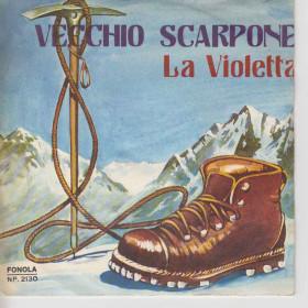 Franco Trincale 45 giri Vecchio Scarpone / La Violetta Fonola NL2130
