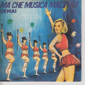 Monica Ma Che Musica Maestro / Ormai Fonola N.P. 2091