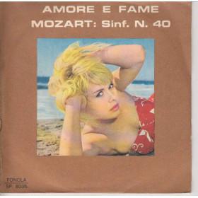 Monica 45 giri Amore e fame / Mozart: Sinf. N.40 Fonola SP 8035