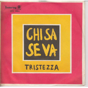Anita Chelli 45 giri Chi Sa Se Va / Tristezza Boomerang BMV4002