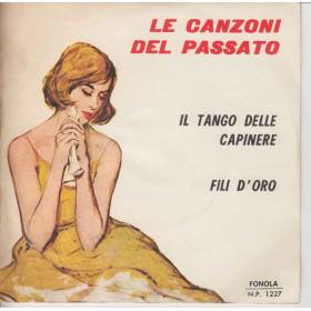 Walter Artioli 45 giri Tango Delle Campagne / Fili D'Oro Fonola 1227
