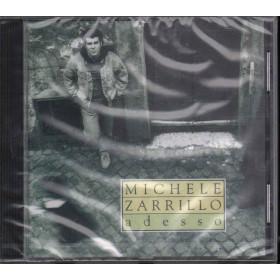 Michele Zarrillo CD Adesso / Sony S4 5099749717220