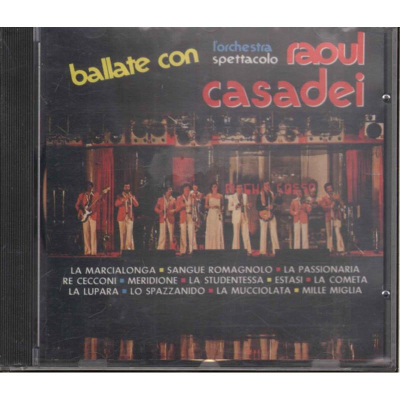 Orchestra Spettacolo Raoul Casadei - Ballate Con / Ricordi CDOR 8111