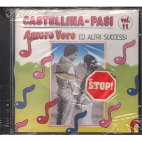 Castellina Pasi CD Amore Vero Ed Altri Successi Vol 11 / RCA Sigillato