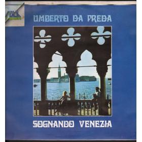 Umberto Da Preda - Sognando Venezia / Ricordi ORL8122