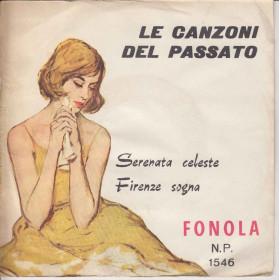 Tony Costante 45 giri Serenata Celeste /Firenze Sogna Le Canzoni Del Passato