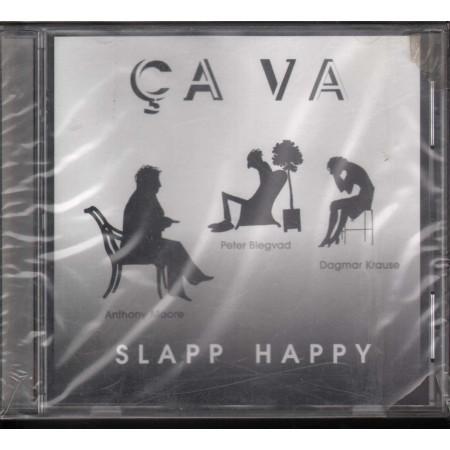 Slapp Happy CD Ça Va (Ca Va) V2 VVR1001662 Sigillato 5033197016627