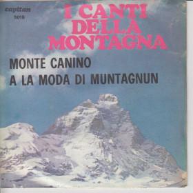 """Monte Canino /A La Moda Di Muntagnun Vinile 7"""" 45 giri Nuovo"""
