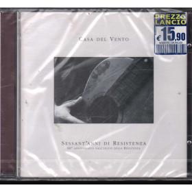 Casa Del Vento CD Sessant'anni di resistenza Nuovo Sigillato 5099752015429