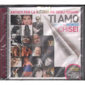 AA.VV. CD Ti Amo Anche Se Non So Chi Sei / Edel Sigillato 4029759058366